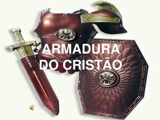 ARMADURA DO CRISTÃO
