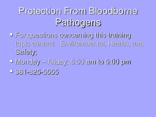 Protection From  Bloodborne  Pathogens