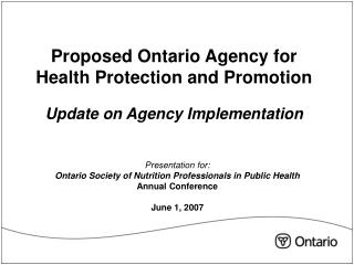 Proposed Ontario Agency for Health Protection and Promotion Update on Agency Implementation