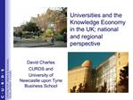Universities and the Knowledge Economy in the UK; national and regional perspective
