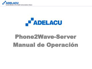 Phone2Wave-Server Manual de Operación