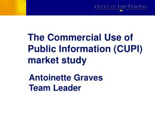 The Commercial Use of Public Information (CUPI) market study