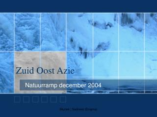 Zuid Oost Azie