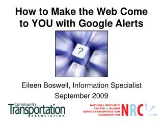 How to Make the Web Come to YOU with Google Alerts