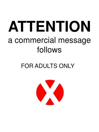 ATTENTION a commercial message follows
