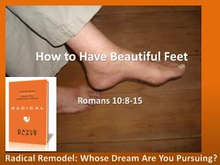 How to Have Beautiful Feet