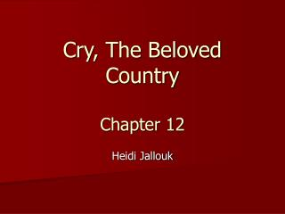 Cry, The Beloved Country Chapter 12