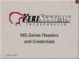 MS-Series Readers and Credentials
