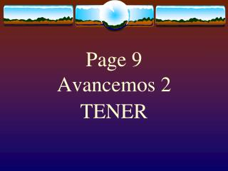Page 9 Avancemos 2