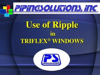 """Rippling"" is a powerful tool in TRIFLEX Windows"
