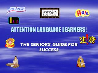 ATTENTION LANGUAGE LEARNERS !