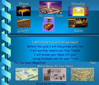 I Will Praise You with All my Heart Before the gods I will sing praise unto You