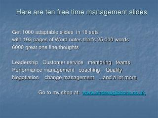 Here are ten free time management slides