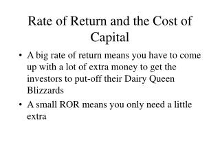 Rate of Return and the Cost of Capital