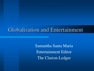 Globalization and Entertainment