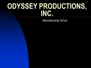 ODYSSEY PRODUCTIONS, INC.