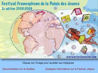 Quelques informations sur le Festival, cliquez