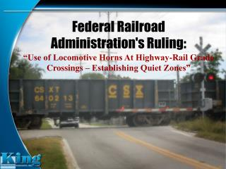 Federal Railroad Administration's Ruling: