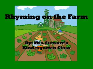 Rhyming on the Farm