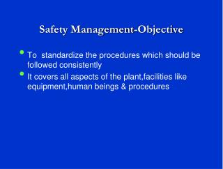 Safety Management-Objective