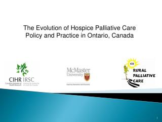 The Evolution of Hospice Palliative Care Policy and Practice in Ontario, Canada