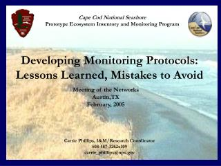 Cape Cod National Seashore Prototype Ecosystem Inventory and Monitoring Program