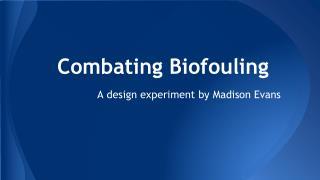 Combating Biofouling