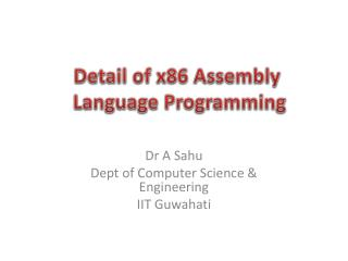 Detail of x86  Assembly L anguage  P rogramming