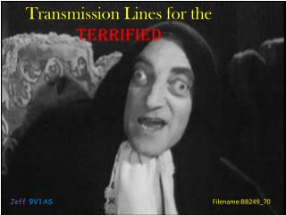 Transmission Lines for the  Terrified