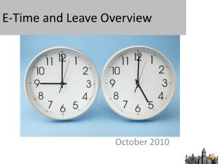 E-Time and Leave Overview