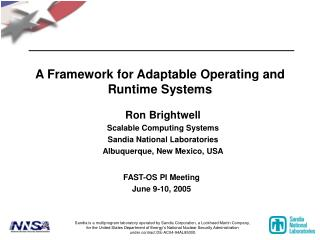 A Framework for Adaptable Operating and Runtime Systems