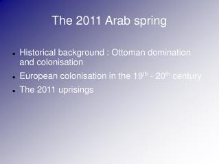 The 2011 Arab spring