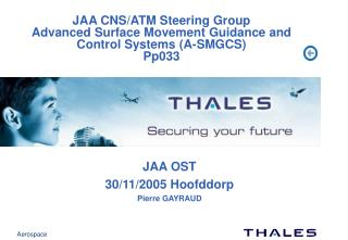 JAA CNS/ATM Steering Group Advanced Surface Movement Guidance and Control Systems (A-SMGCS) Pp033