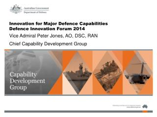 Innovation for Major Defence Capabilities Defence Innovation Forum 2014