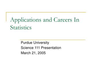 Applications and Careers In Statistics