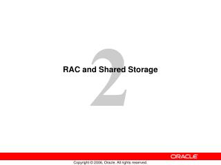RAC and Shared Storage