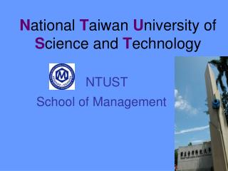 N ational  T aiwan  U niversity of  S cience and  T echnology
