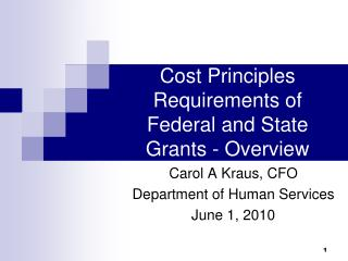 Cost Principles Requirements of Federal and State Grants - Overview