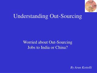 Understanding Out-Sourcing