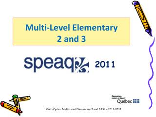 Multi-Level Elementary  2 and 3