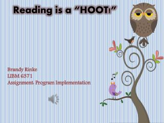 "Reading is a ""HOOT!"""