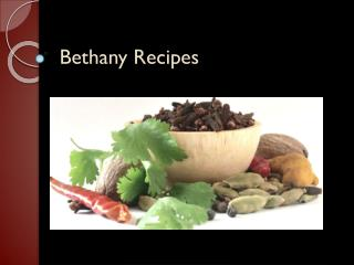 Bethany Recipes