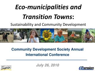 Eco-municipalities and Transition Towns : Sustainability and Community Development