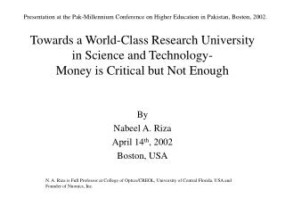 Towards a World-Class Research University in Science and Technology- Money is Critical but Not Enough
