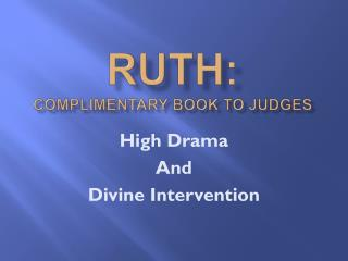 RUTH: Complimentary book to Judges