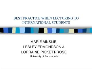 BEST PRACTICE WHEN LECTURING TO INTERNATIONAL STUDENTS