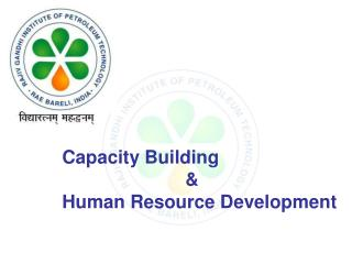 Capacity Building                          & Human Resource Development
