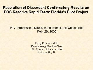 Resolution of Discordant Confirmatory Results on POC Reactive Rapid Tests: Florida's Pilot Project