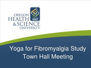 Yoga for Fibromyalgia Study Town Hall Meeting