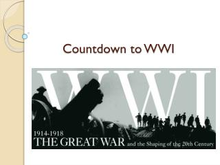 Countdown to WWI